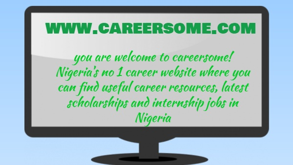 welcome to careersome! Nigeria's number 1 career website and internship board